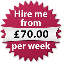Hire me from £70.00 per week